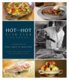 Hot and Hot Fish Club Cookbook: A Celebration of Food, Family, and Traditions - Chris Hastings, Idie Hastings