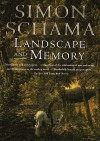 Landscape And Memory - Simon Schama