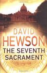 The Seventh Sacrament - David Hewson