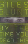 By the Time You Read This - Giles Blunt