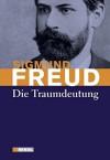 Die Traumdeutung - Sigmund Freud