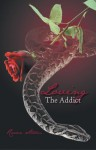 Loving The Addict: A cathartic saga of Love, Lust, Obsession and Dominance - Raven Storm