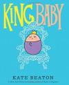 King Baby - Kate Beaton