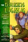 The Green Lama: The Complete Pulp Adventures Volume 3 - Adam Lance Garcia