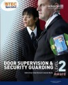 Btec Level 2 Award Door Supervision and Security Guarding Candidate Handbook. Debra Gray, Andrew Element, Alannah Burke - Debra Gray
