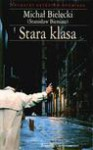 Stara klasa - Stanisław Bieniasz