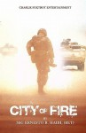 City of Fire: The 24 June 2004 Battle for Mosul Iraq. - Ernesto R. Haibi, Gerry Kissell