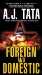 Foreign and Domestic - A.J. Tata
