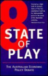 State of Play 8: The Australian Economic Policy Debate - Barry Hughes, Kevin Davis