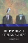 The Importance of Being Earnest - Oscar Wilde