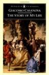 The Story of My Life - Giacomo Casanova, Gilberto Pizzamiglio, Stephen Sartarelli