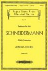 Cadenza For The Schneidermann Violin Concerto (Fugue State Press Classical) - Joshua Cohen