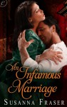 An Infamous Marriage - Susanna Fraser