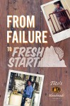 From Failure to Fresh Start - Thought Catalog