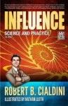 Influence - Science and Practice - Nadja Baer, Dr. Robert B. Cialdini, Nathan Lueth