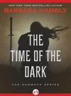 The Time of the Dark: The Darwath Series (Book One) - Barbara Hambly