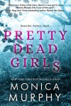 Pretty Dead Girls - Monica Murphy