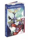 Pokémon X & Pokémon Y: The Official Kalos Region Guidebook: The Official Pokémon Strategy Guide - Pokémon Company International