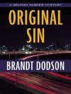 Original Sin - Brandt Dodson