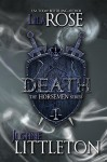Death: The Horsemen Series - Lila Rose, Justine Littleton, Hot Tree Editing