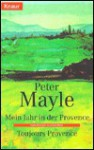Mein Jahr in der Provence / Toujours Provence (Taschenbuch) - Peter Mayle