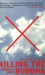 Killing the Buddha - Peter Manseau, Jeff Sharlet