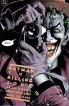 Batman: The Killing Joke - Alan Moore, Brian Bolland, Denny O'Neil