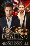 Double Dealing: A Marriage of Inconvenience: An Arranged Marriage - Kellie Dennis Book Cover By Design, Jessica McKenna, Nicole Colville