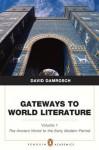 Gateways to World Literature The Ancient World through the Early Modern Period (Penguin Academics Series) Volume 1 - David Damrosch