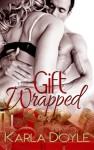 Gift Wrapped - Karla Doyle