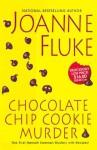 By Joanne Fluke Chocolate Chip Cookie Murder (Hannah Swensen Mysteries) (1st First Edition) [Hardcover] - Joanne Fluke