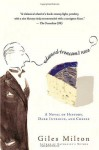 Edward Trencom's Nose: A Novel of History, Dark Intrigue, and Cheese - Giles Milton