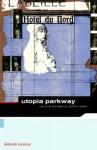 Utopia Parkway: The Life and Work of Joseph Cornell - Deborah Solomon