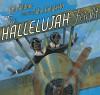 The Hallelujah Flight - Phil Bildner, John Holyfield