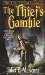 The Thief's Gamble - Juliet E. McKenna