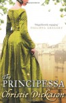 The Principessa - Christie Dickason
