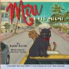 Miu Over Miami: A Beautifully Illustrated Children's Book Featuring the Iconic Miami Landscape - Katie Doyle, Clayton Young