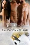 Breakaway - Bianca Sommerland