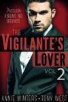 The Vigilante's Lover II - Annie Winters, Tony West
