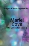 Mariel Cove: The Complete Season 2 (Volume 2) - Noel Meredith, Neale Taylor, Skye Montague, Kimbar Halvorsen, Rowan Reynir, Jennifer DiMarco