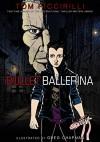 Bullet Ballerina - Greg Chapman, Tom Piccirilli