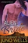 The Alien Time Traveler's Bride: A Wild-West Sci-Fi Romance - Juno Wells, Nightfall Covers
