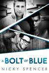 A Bolt of Blue - Nicky Spencer