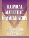 Technical Marketing Communication [Part of the Allyn & Bacon Series in Technical Communication] [With CDROM] - Sandra Harner, Sam Dragga, Tom Zimmerman