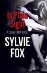 In Plain Sight - Sylvie Fox