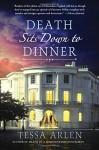 Death Sits Down to Dinner: A Mystery - Tessa Arlen