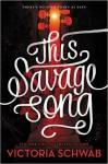 This Savage Song (Monsters of Verity) - Victoria Schwab