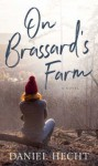 On Brassard's Farm - Daniel Hecht