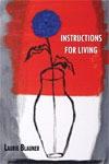 Instructions for Living - Laurie Blauner