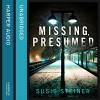 Missing, Presumed - Susie Steiner, Juanita McMahon, HarperCollins Publishers Limited